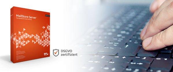 Mailstore DSGVO Zertifizierung